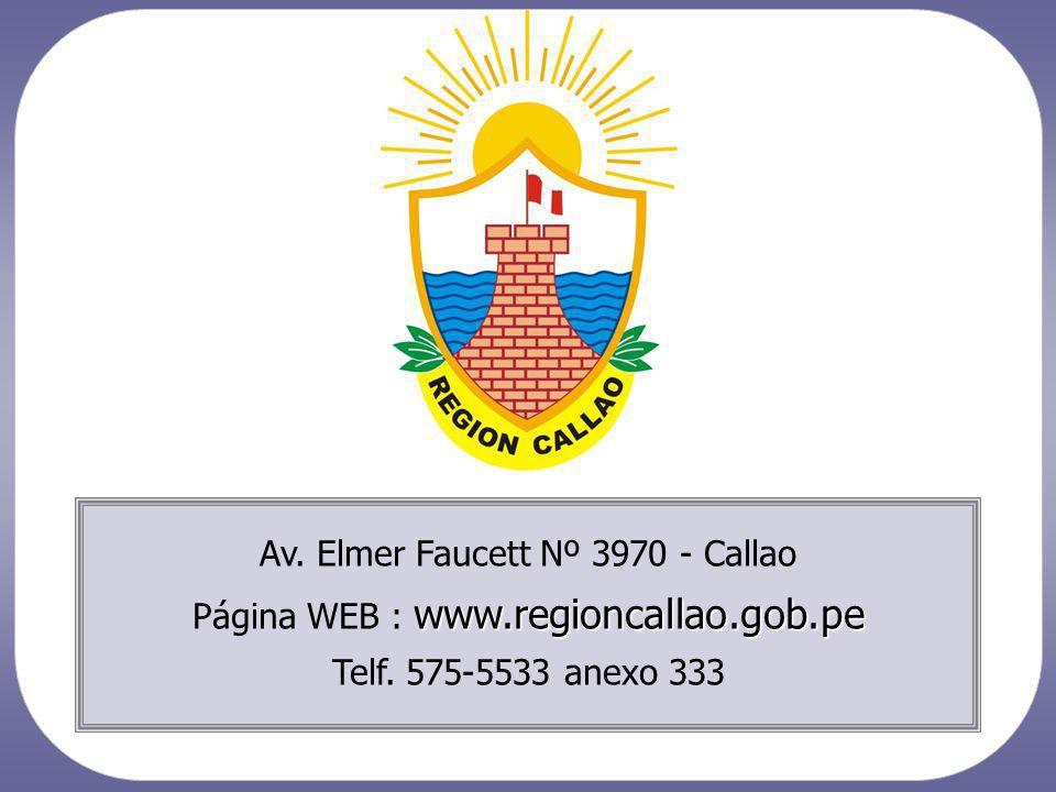 Av. Elmer Faucett Nº 3970 - Callao www.regioncallao.gob.pe Página WEB : www.regioncallao.gob.pe Telf. 575-5533 anexo 333