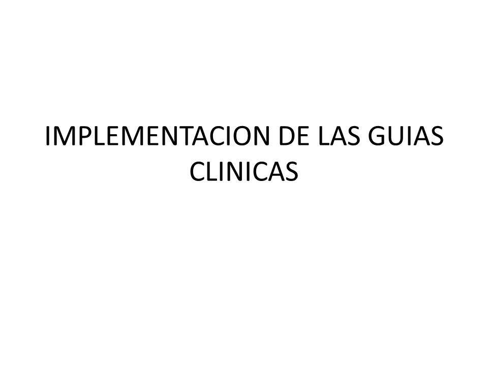 IMPLEMENTACION DE LAS GUIAS CLINICAS