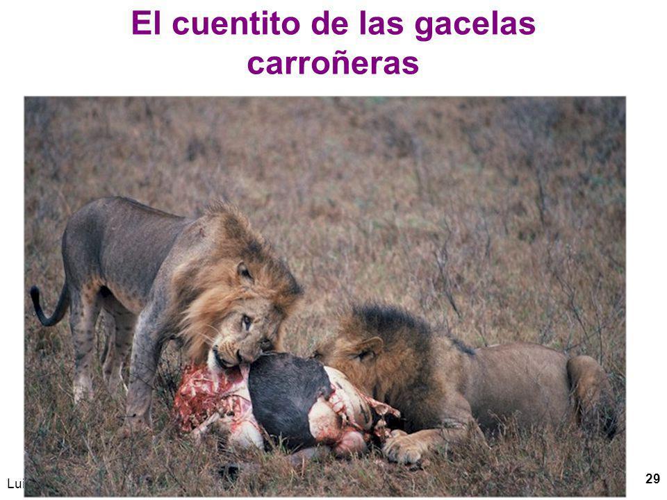 Luis Felipe CALDERÓN-MONCLOA 29 El cuentito de las gacelas carroñeras