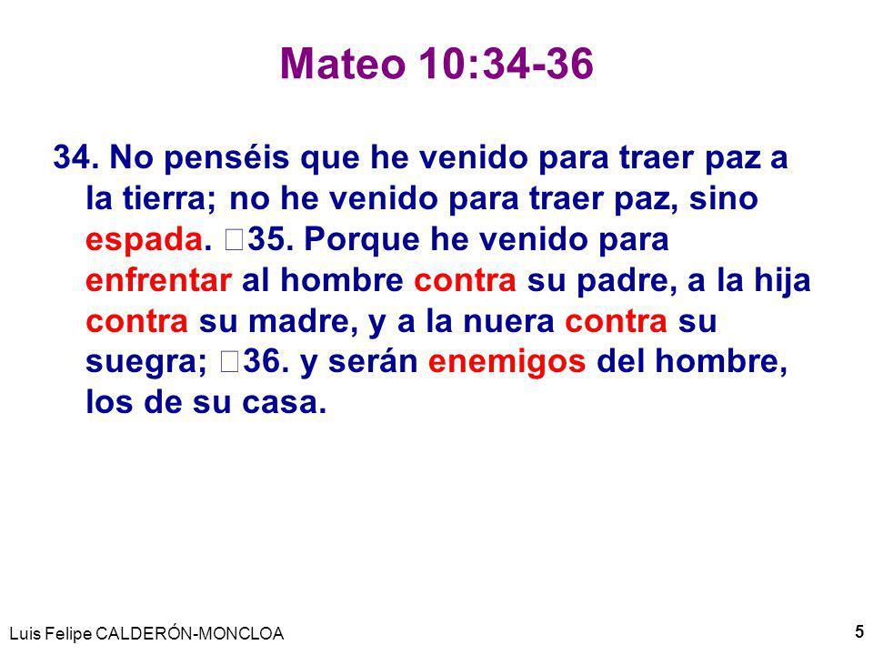 Mateo 10:34-36 34.