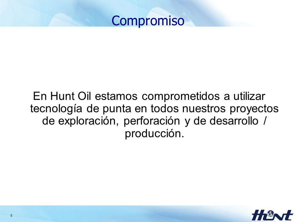 6 Política de Hunt Oil: Medio Ambiente En Hunt estamos comprometidos a proteger el medio ambiente en el cual operamos y nos enorgullecemos de conducir nuestras actividades de manera responsable.