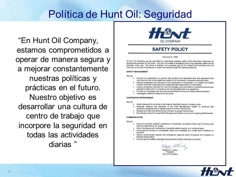 8 Política de Hunt Oil: Relaciones Comunitarias En Hunt buscamos establecer espacios para una comunicación abierta y honesta con la población relacionada a nuestros proyectos, buscando con ello el involucrar sus valores en nuestra toma de decisiones.