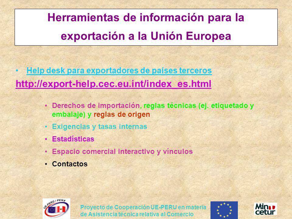 Proyecto de Cooperación UE-PERU en materia de Asistencia técnica relativa al Comercio Herramientas de información para la exportación a la Unión Europ