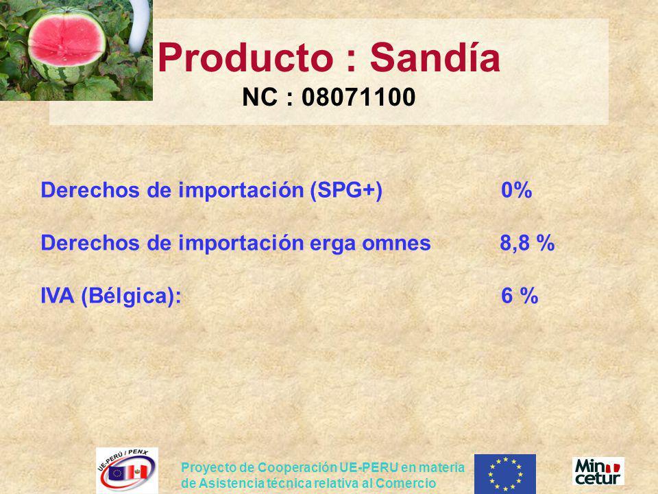 Proyecto de Cooperación UE-PERU en materia de Asistencia técnica relativa al Comercio Derechos de importación (SPG+)0% Derechos de importación erga om
