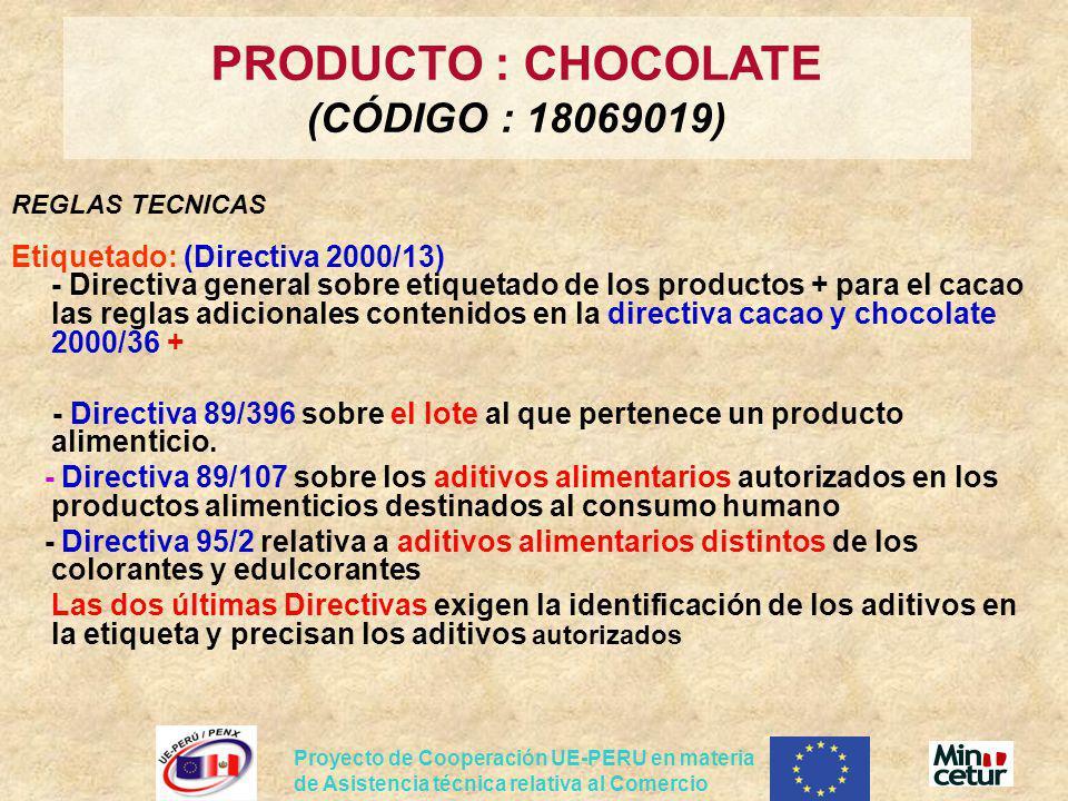Proyecto de Cooperación UE-PERU en materia de Asistencia técnica relativa al Comercio REGLAS TECNICAS Etiquetado: (Directiva 2000/13) - Directiva gene