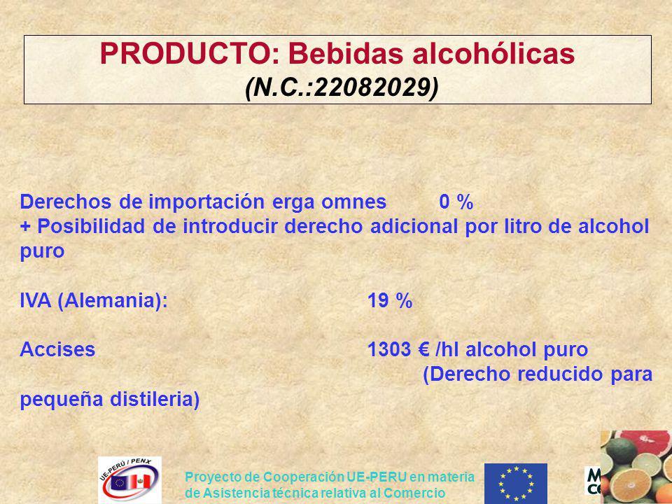 Proyecto de Cooperación UE-PERU en materia de Asistencia técnica relativa al Comercio Derechos de importación erga omnes 0 % + Posibilidad de introduc