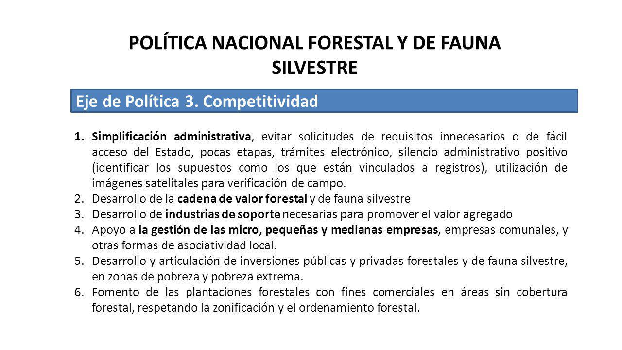 Eje de Política 3. Competitividad 1.Simplificación administrativa, evitar solicitudes de requisitos innecesarios o de fácil acceso del Estado, pocas e