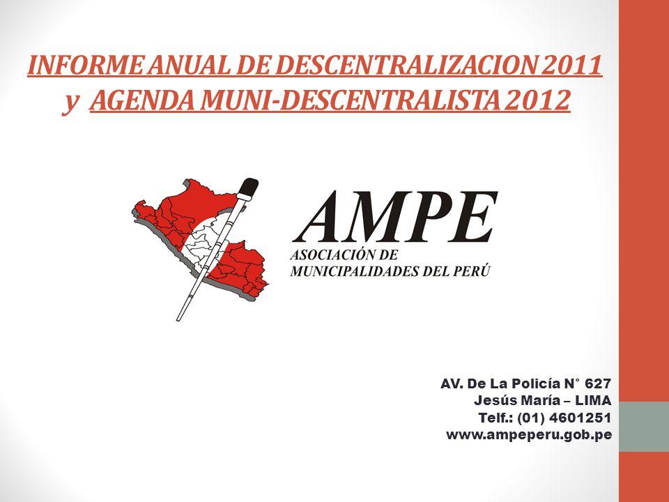 INFORME ANUAL DE DESCENTRALIZACION 2011 y AGENDA MUNI-DESCENTRALISTA 2012 AV.