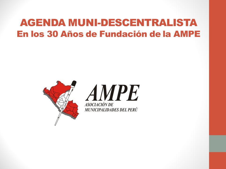 AGENDA MUNI-DESCENTRALISTA En los 30 Años de Fundación de la AMPE