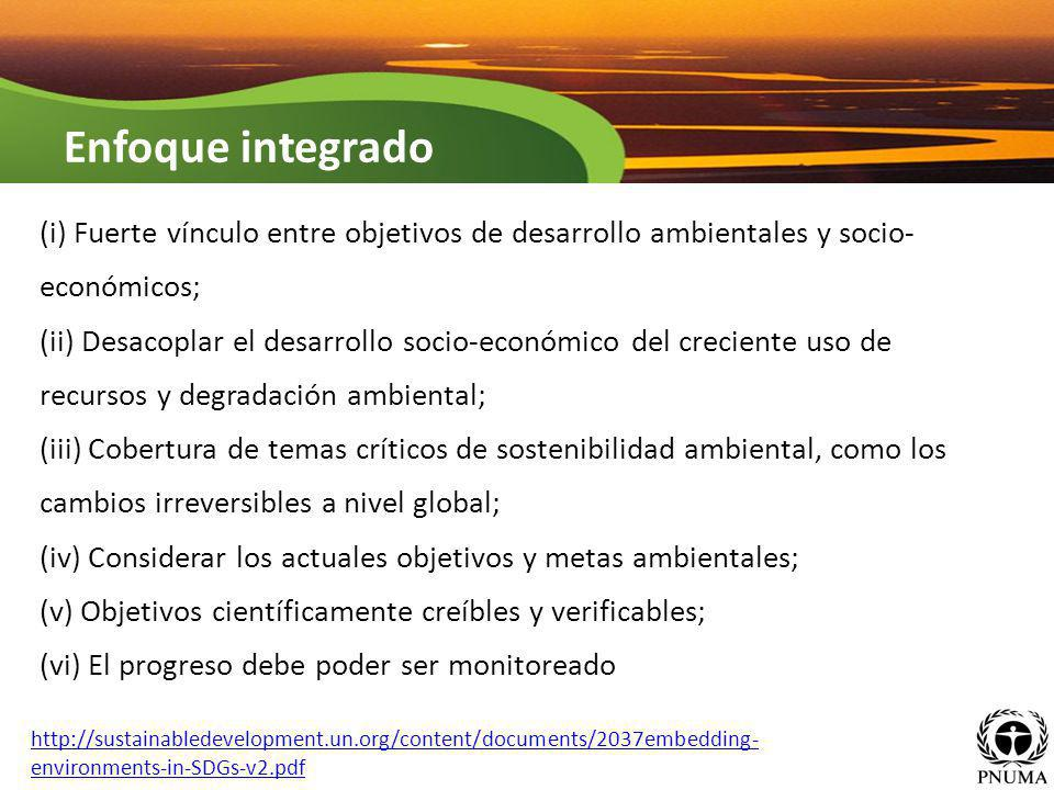 (i) Fuerte vínculo entre objetivos de desarrollo ambientales y socio- económicos; (ii) Desacoplar el desarrollo socio-económico del creciente uso de r