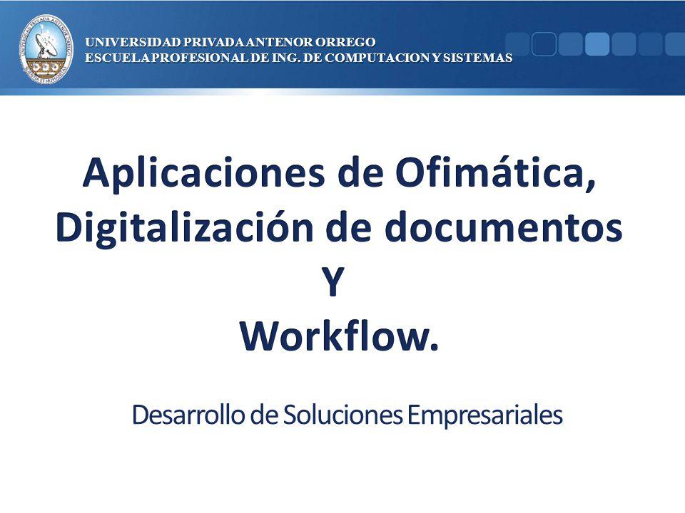 UNIVERSIDAD PRIVADA ANTENOR ORREGO ESCUELA PROFESIONAL DE ING. DE COMPUTACION Y SISTEMAS Desarrollo de Soluciones Empresariales