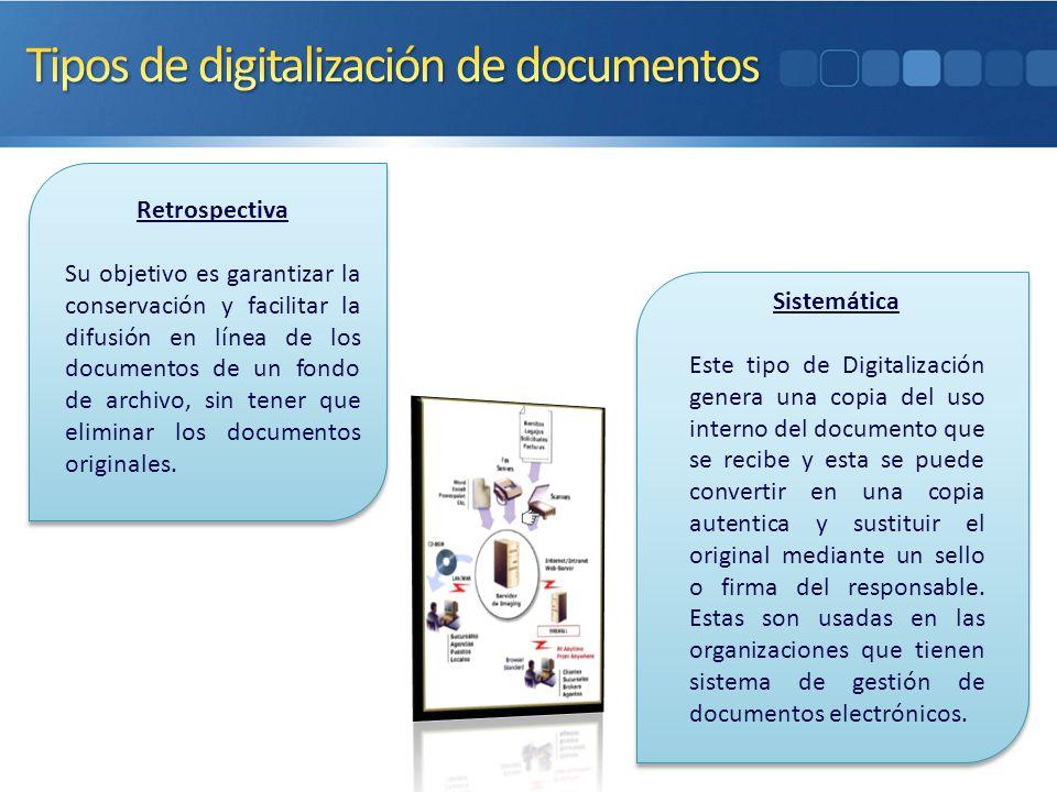 Retrospectiva Su objetivo es garantizar la conservación y facilitar la difusión en línea de los documentos de un fondo de archivo, sin tener que elimi