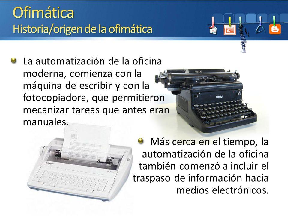 Más cerca en el tiempo, la automatización de la oficina también comenzó a incluir el traspaso de información hacia medios electrónicos. La automatizac