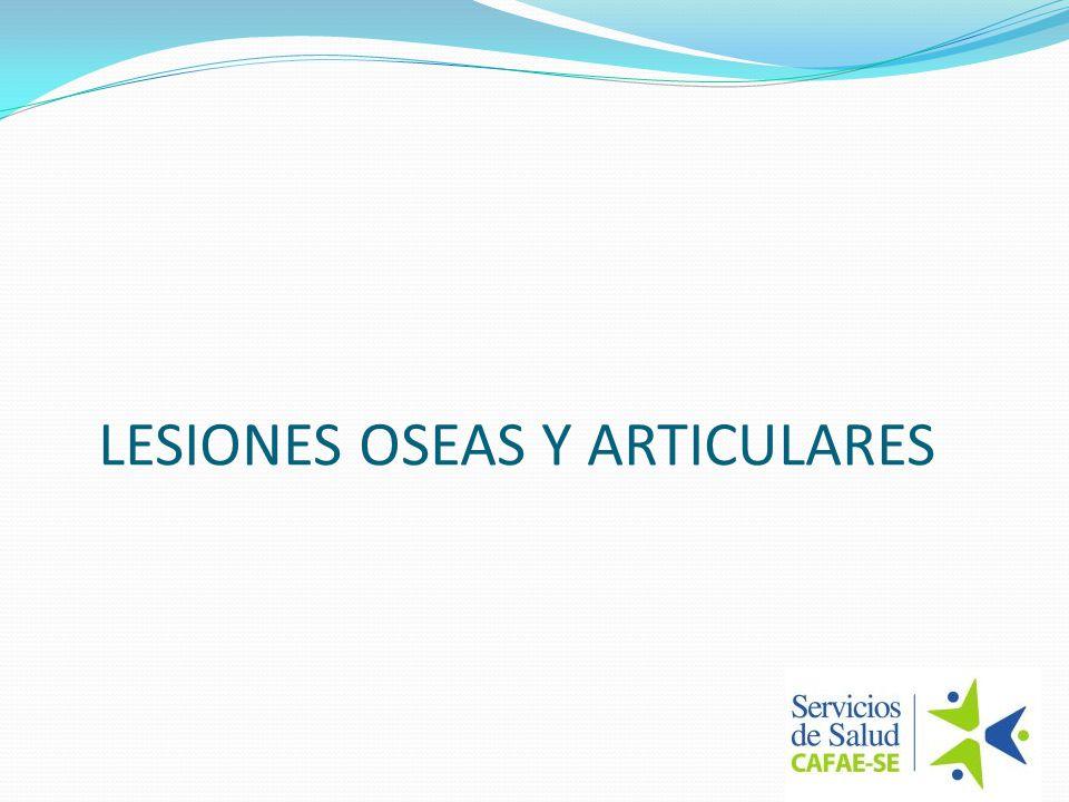 LESIONES OSEAS Y ARTICULARES
