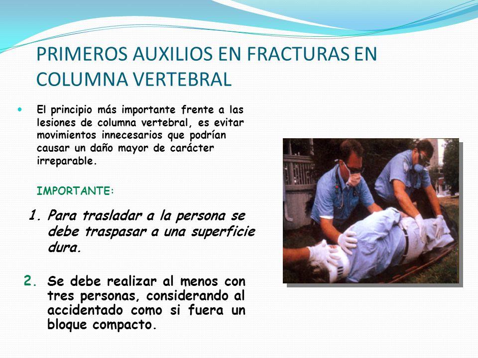 El principio más importante frente a las lesiones de columna vertebral, es evitar movimientos innecesarios que podrían causar un daño mayor de carácte