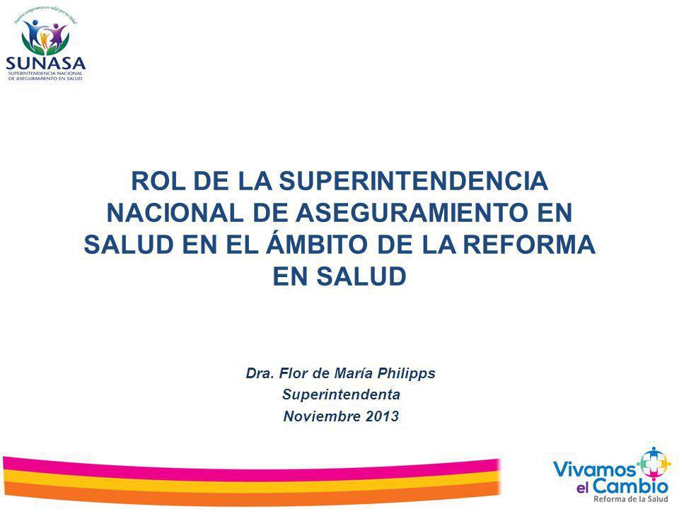 Fortalecimiento de la SUNASA Agenda pendiente : Superintendencia Nacional de Salud 1.Llegar a todos los peruanos en su condición de usuarios de servicios de salud y proteger sus derechos para acceder a servicios de salud con oportunidad, calidad, disponibilidad y aceptabilidad, con independencia de quien los financie.