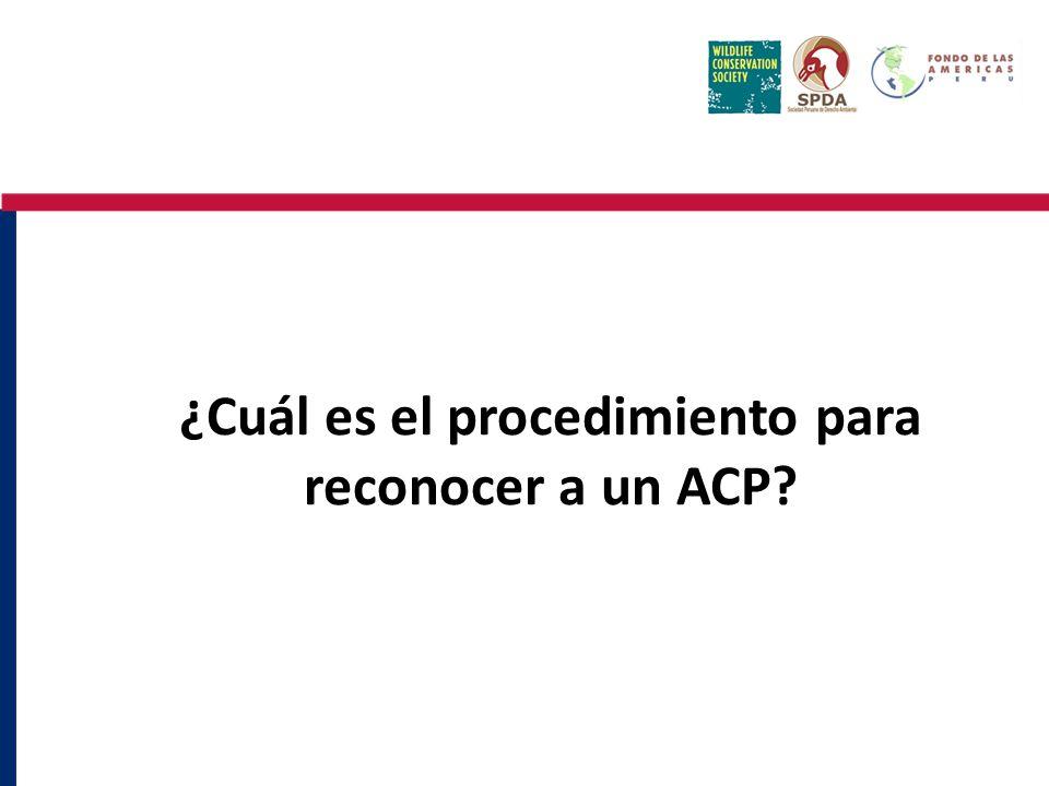 ¿Cuál es el procedimiento para reconocer a un ACP?