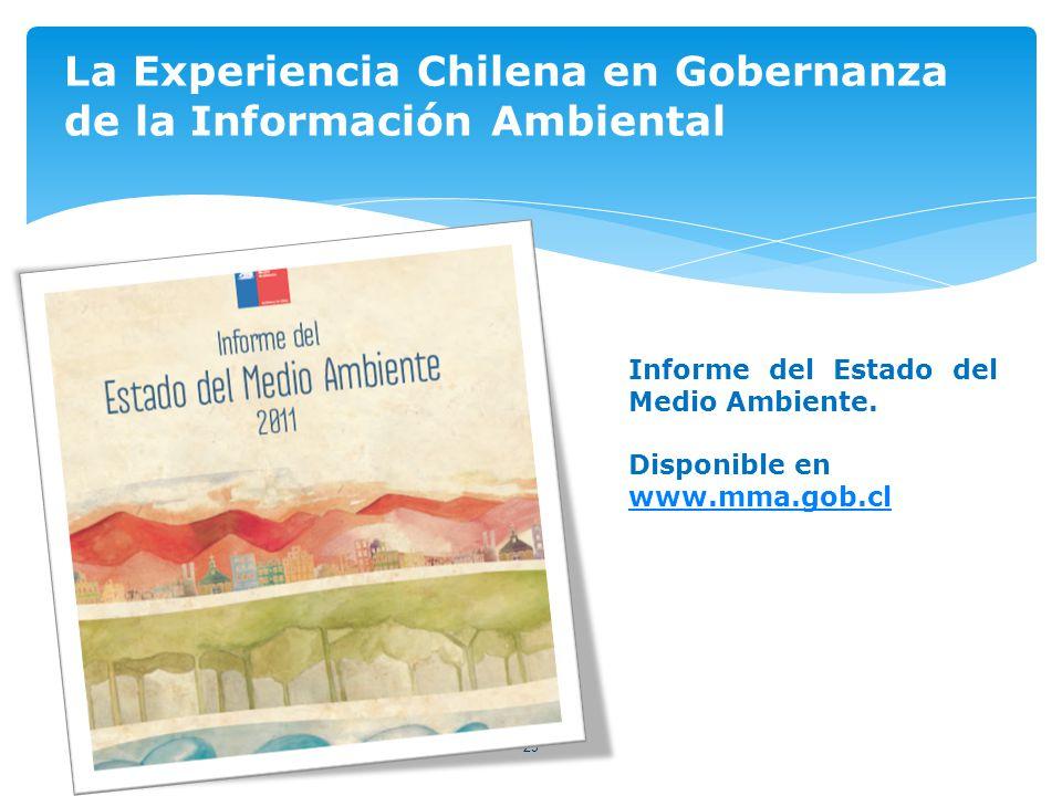 29 La Experiencia Chilena en Gobernanza de la Información Ambiental Informe del Estado del Medio Ambiente.