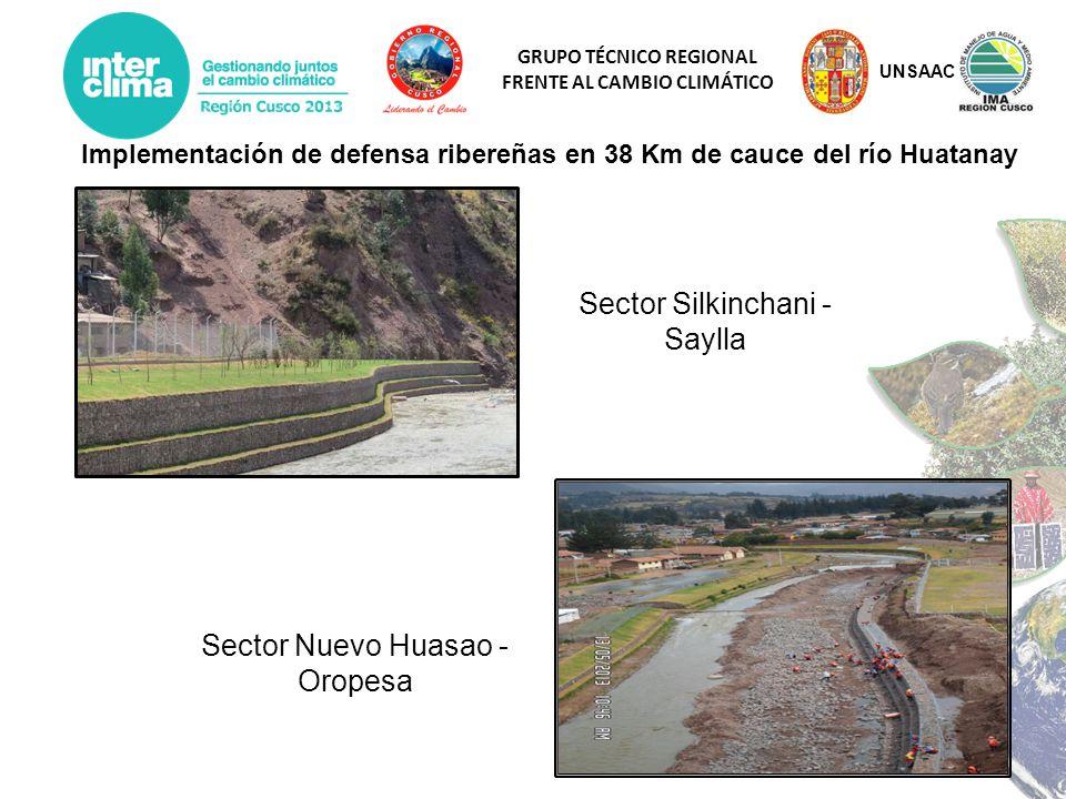 GRUPO TÉCNICO REGIONAL FRENTE AL CAMBIO CLIMÁTICO Implementación de defensa ribereñas en 38 Km de cauce del río Huatanay Sector Silkinchani - Saylla S