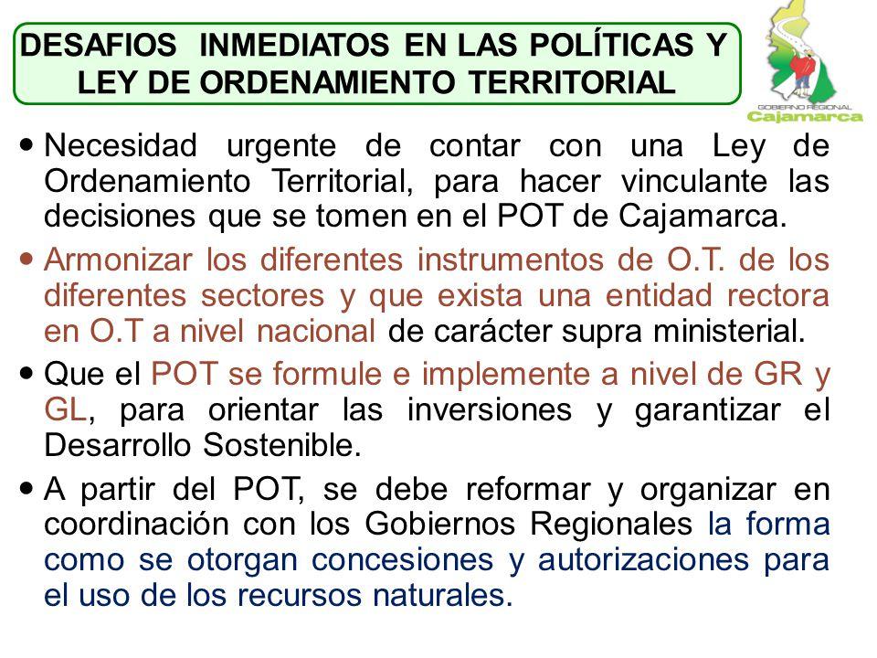 Necesidad urgente de contar con una Ley de Ordenamiento Territorial, para hacer vinculante las decisiones que se tomen en el POT de Cajamarca. Armoniz