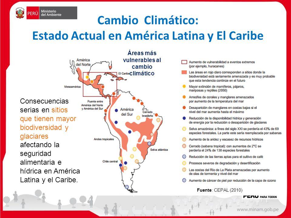 Consecuencias serias en sitios que tienen mayor biodiversidad y glaciares afectando la seguridad alimentaria e hídrica en América Latina y el Caribe.