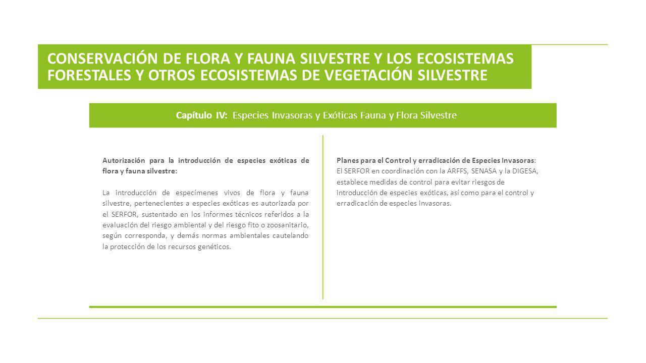 Autorización para la introducción de especies exóticas de flora y fauna silvestre: La introducción de especímenes vivos de flora y fauna silvestre, pe