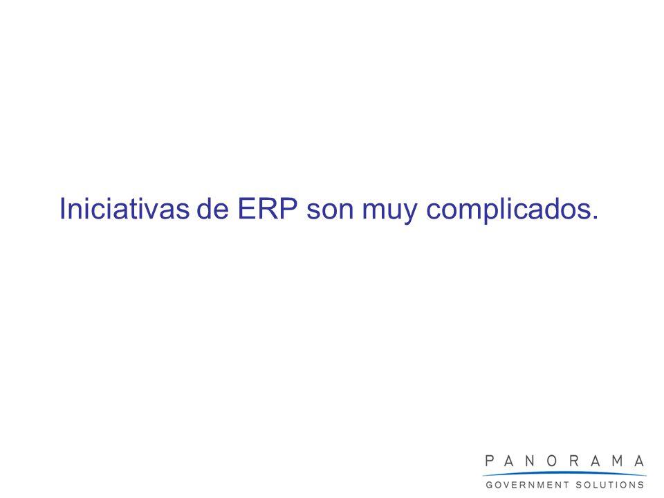 Iniciativas de ERP son muy complicados.