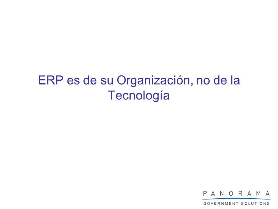 ERP es de su Organización, no de la Tecnología