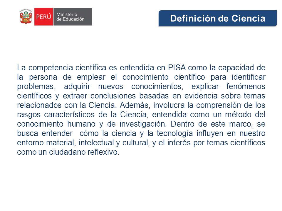 La competencia científica es entendida en PISA como la capacidad de la persona de emplear el conocimiento científico para identificar problemas, adqui