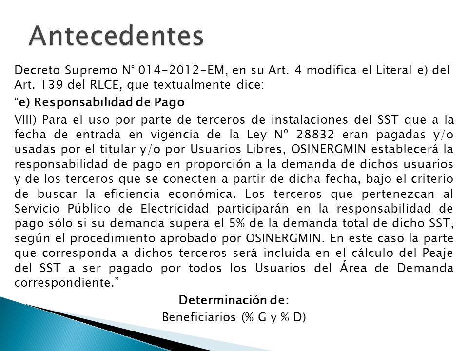 Decreto Supremo N° 014-2012-EM, en su Art. 4 modifica el Literal e) del Art. 139 del RLCE, que textualmente dice: e) Responsabilidad de Pago VIII) Par