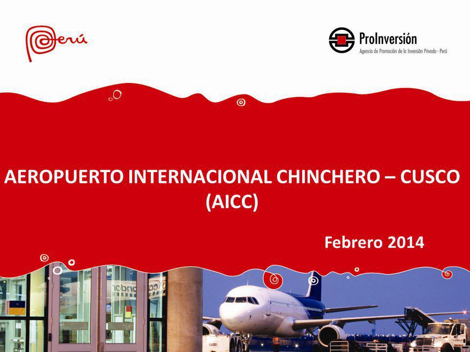 AEROPUERTO INTERNACIONAL CHINCHERO – CUSCO (AICC) Febrero 2014