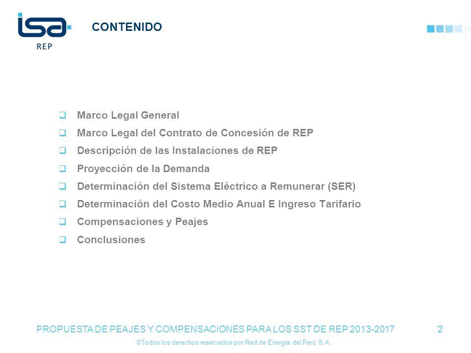 ©Todos los derechos reservados por Red de Energía del Perú S.A. 2 CONTENIDO Marco Legal General Marco Legal del Contrato de Concesión de REP Descripci