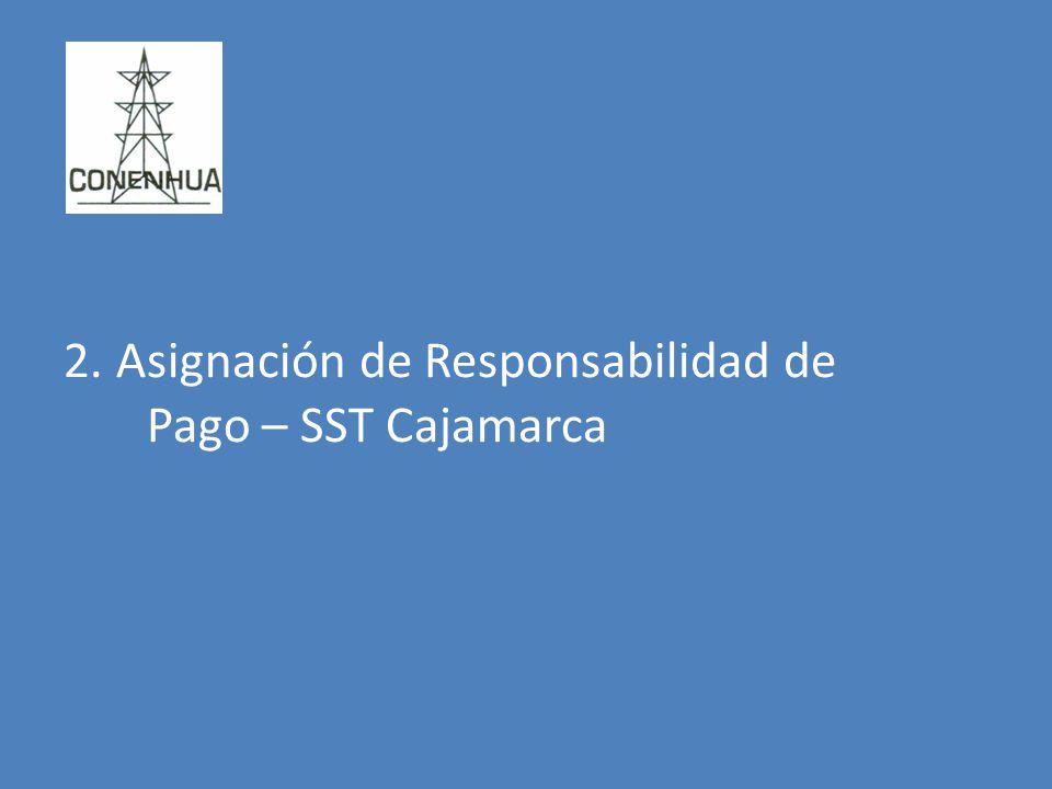 2. Asignación de Responsabilidad de Pago – SST Cajamarca