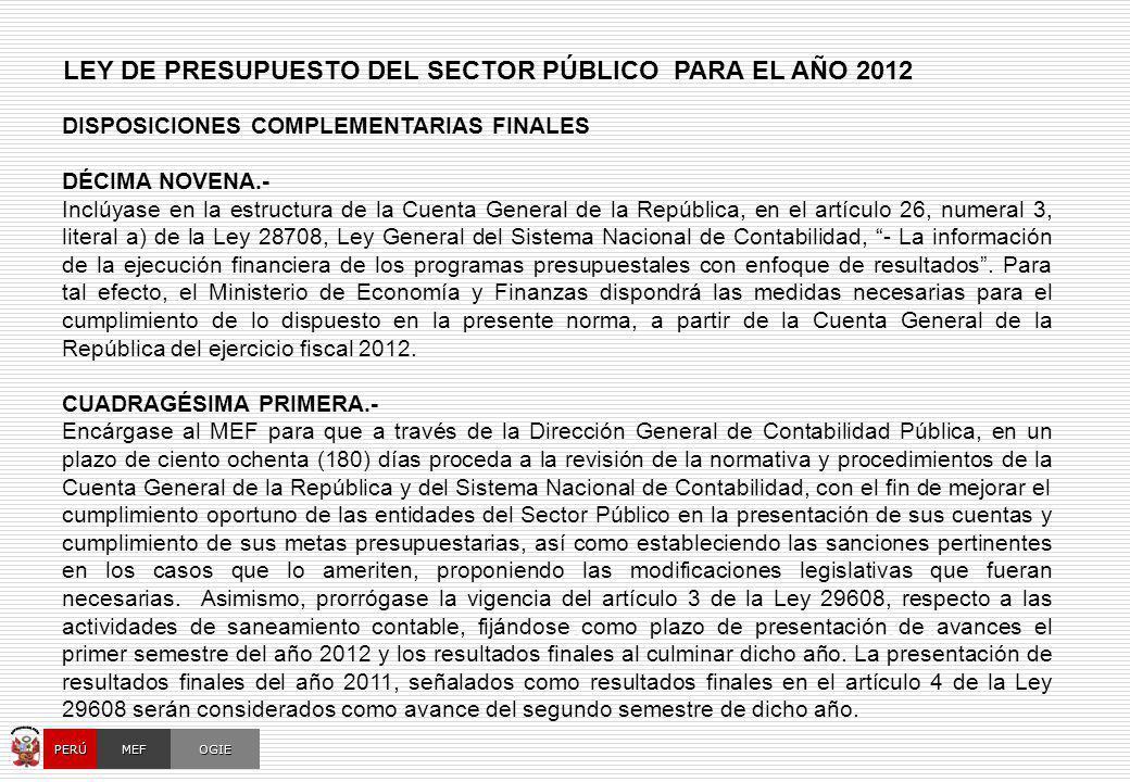 OCI, SOC.AUD., CGRSUNAT, CONGRESO, AFP OGIEMEFPERÚ LEY DE PRESUPUESTO DEL SECTOR PÚBLICO PARA EL AÑO 2012 DISPOSICIONES COMPLEMENTARIAS FINALES DÉCIMA