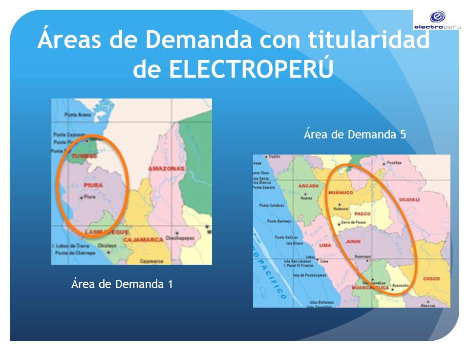 Áreas de Demanda con titularidad de ELECTROPERÚ Área de Demanda 1 Área de Demanda 5