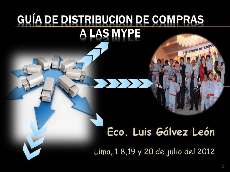 Eco. Luis Gálvez León Lima, 1 8,19 y 20 de julio del 2012 1