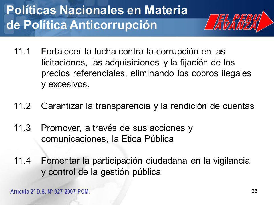 35 Políticas Nacionales en Materia de Política Anticorrupción Artículo 2º D.S.