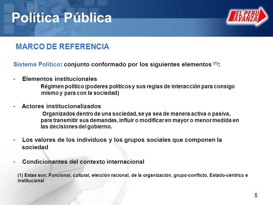 6 Política Pública DEFINICIÓN DE POLITICA Orientaciones o directrices que rigen la actuación de una persona o entidad en un asunto o campo determinado.