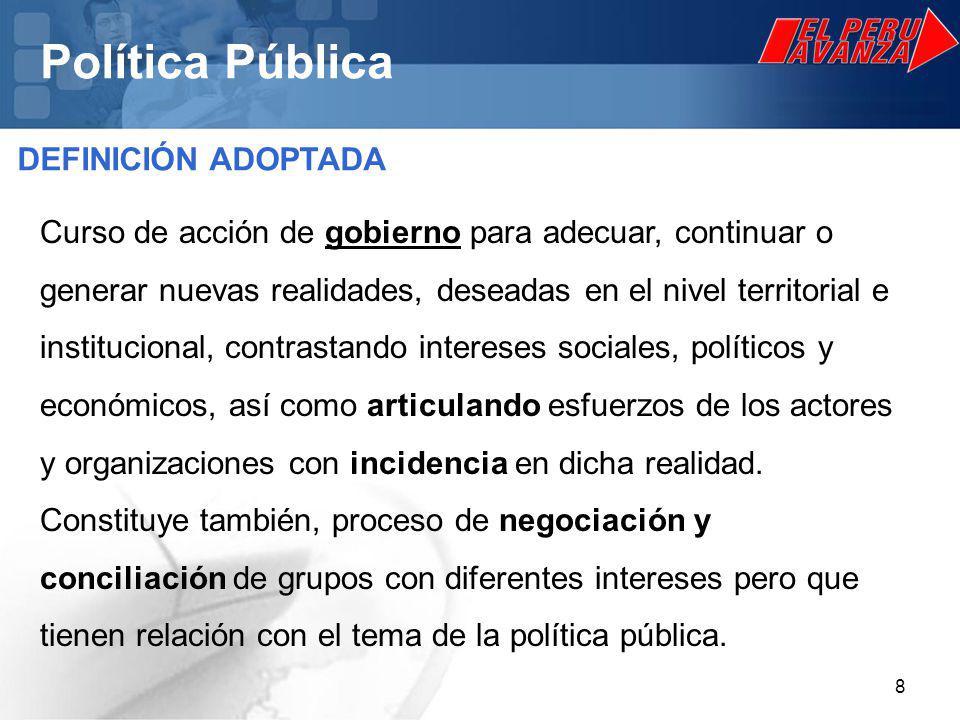 9 Política Pública CARACTERÍSTICAS DE LAS POLÍTICAS PÚBLICAS Las políticas públicas tienen: - Contenido: Configura un producto concreto, como resultado de un proceso de trabajo y de acción.