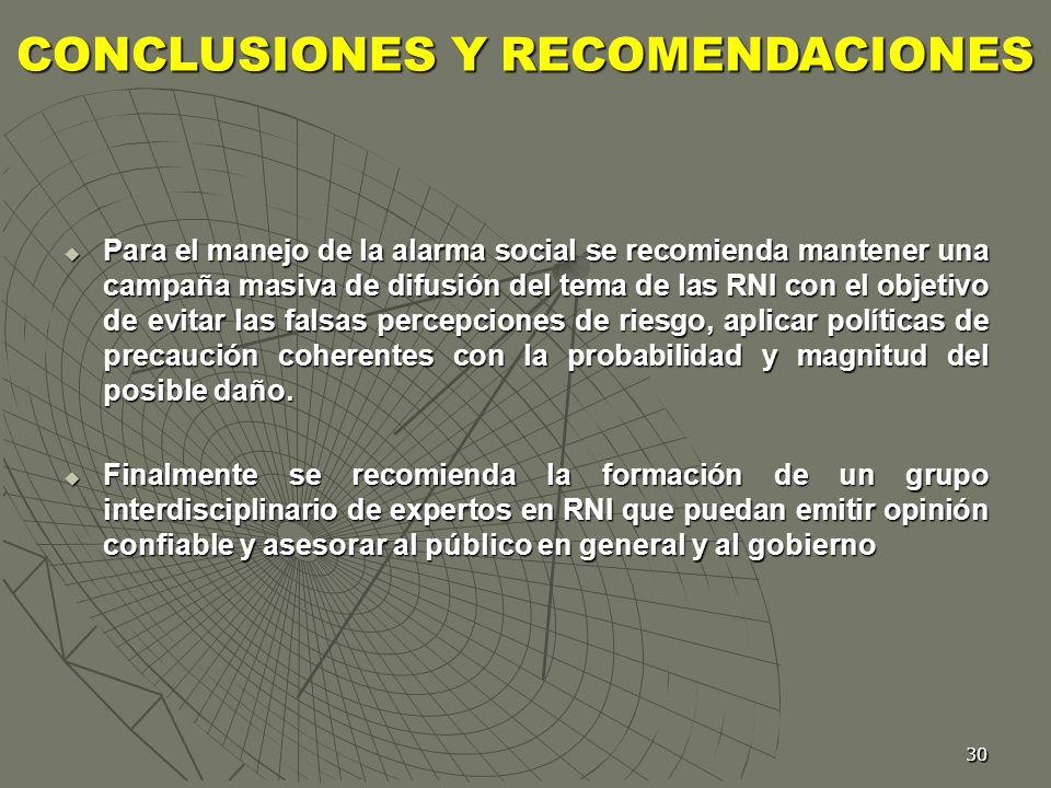 30 Para el manejo de la alarma social se recomienda mantener una campaña masiva de difusión del tema de las RNI con el objetivo de evitar las falsas p