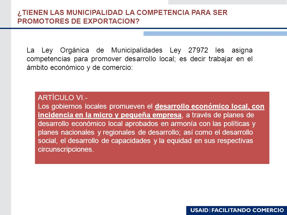 ¿TIENEN LAS MUNICIPALIDAD LA COMPETENCIA PARA SER PROMOTORES DE EXPORTACION.