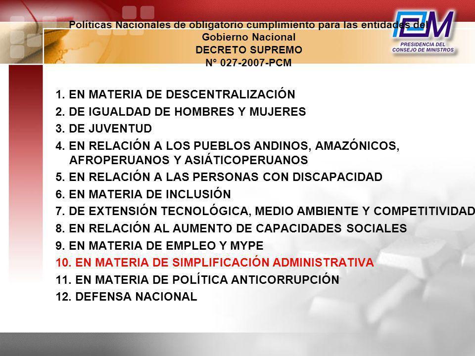 1. EN MATERIA DE DESCENTRALIZACIÓN 2. DE IGUALDAD DE HOMBRES Y MUJERES 3. DE JUVENTUD 4. EN RELACIÓN A LOS PUEBLOS ANDINOS, AMAZÓNICOS, AFROPERUANOS Y