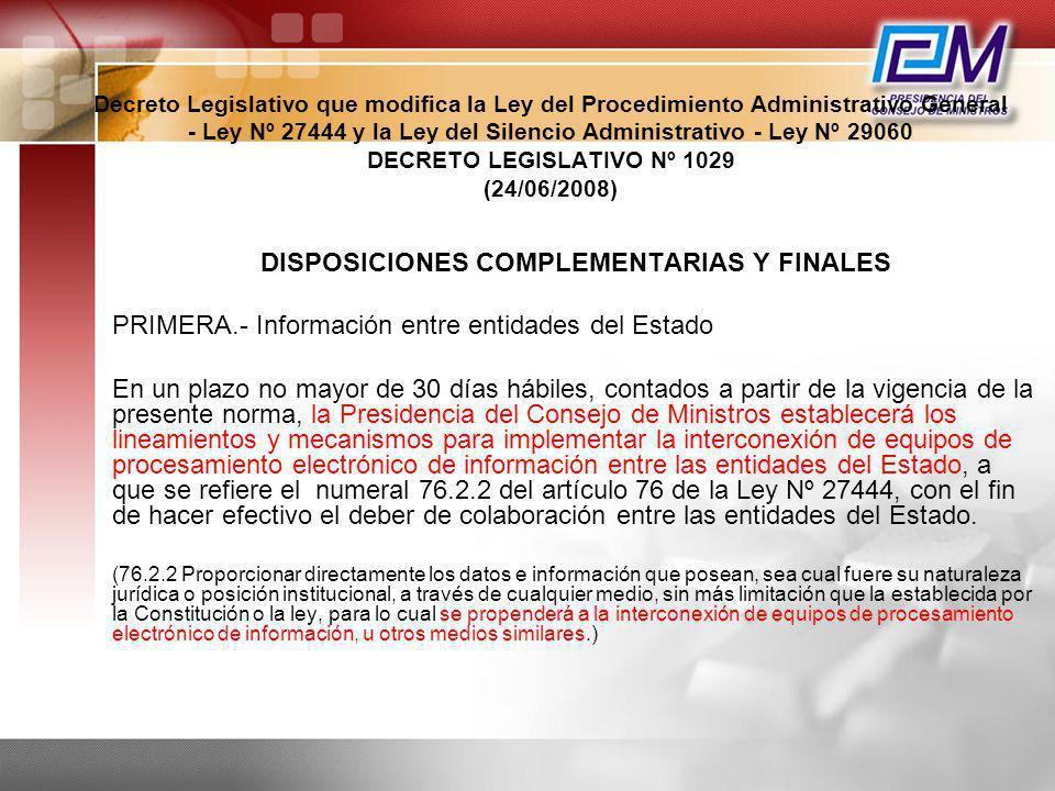 Decreto Legislativo que modifica la Ley del Procedimiento Administrativo General - Ley Nº 27444 y la Ley del Silencio Administrativo - Ley Nº 29060 DE