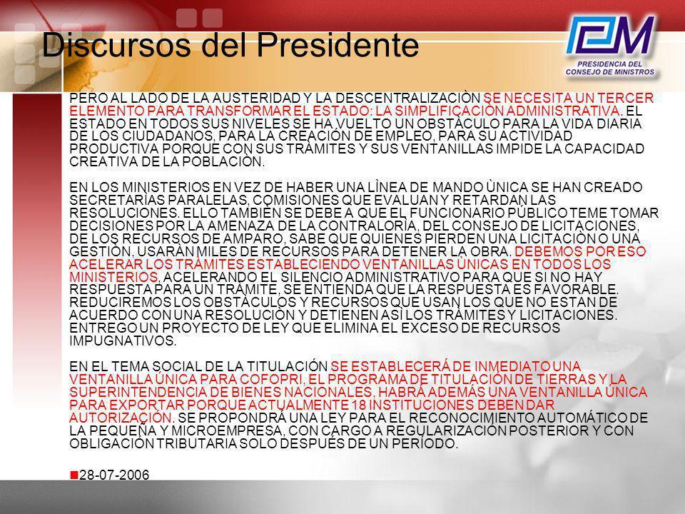 Discursos del Presidente PERO AL LADO DE LA AUSTERIDAD Y LA DESCENTRALIZACIÒN SE NECESITA UN TERCER ELEMENTO PARA TRANSFORMAR EL ESTADO: LA SIMPLIFICA