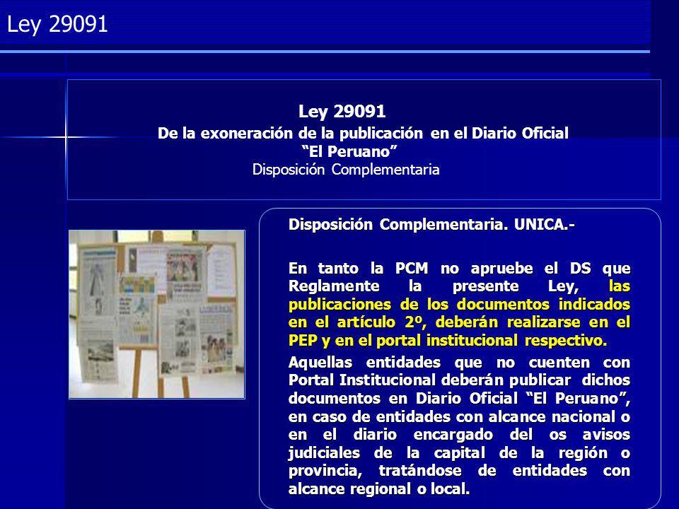 Project Management Ley 29091 De la exoneración de la publicación en el Diario Oficial El Peruano Disposición Complementaria Ley 29091 Disposición Complementaria.