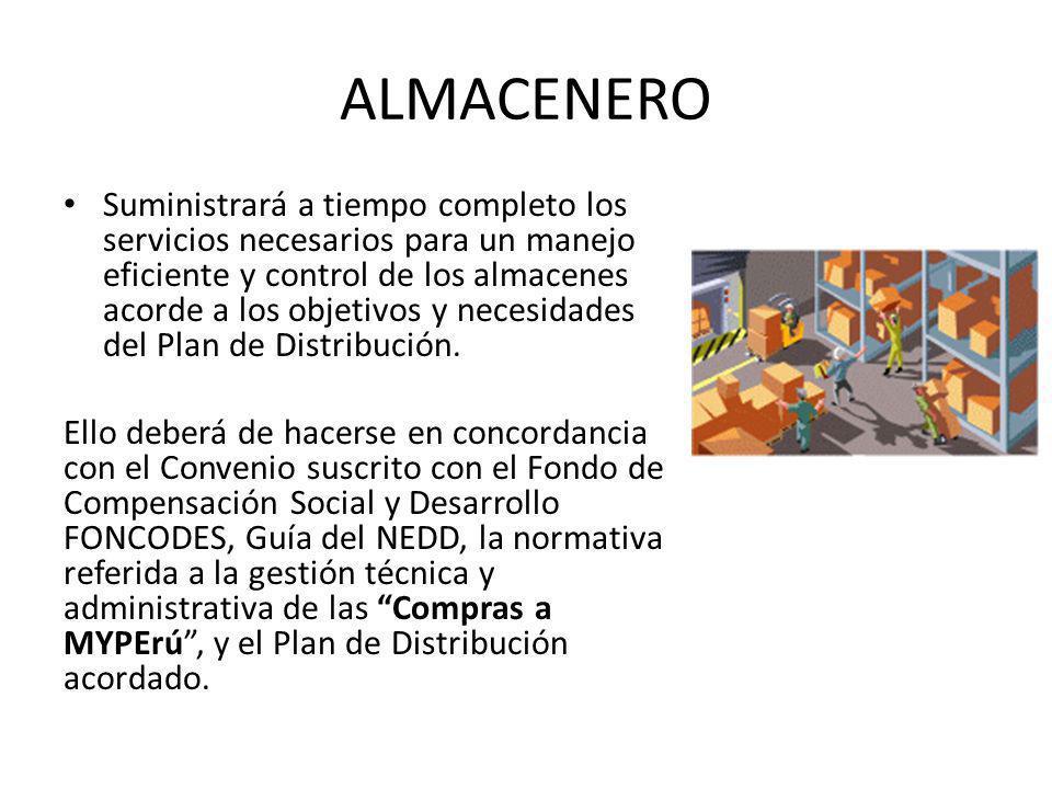 ALMACENERO Suministrará a tiempo completo los servicios necesarios para un manejo eficiente y control de los almacenes acorde a los objetivos y necesidades del Plan de Distribución.
