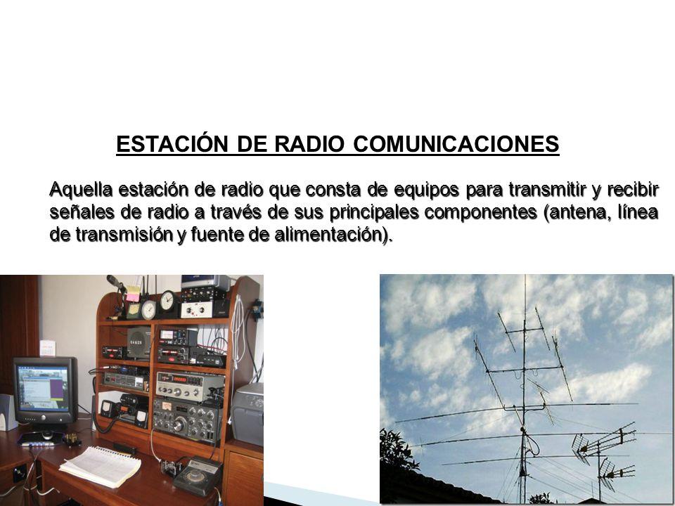 Aquella estación de radio que consta de equipos para transmitir y recibir señales de radio a través de sus principales componentes (antena, línea de t
