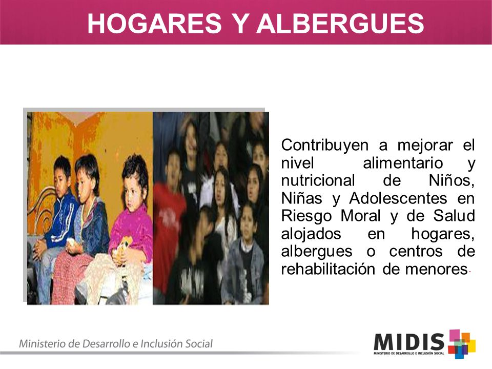 Contribuyen a mejorar el nivel alimentario y nutricional de Niños, Niñas y Adolescentes en Riesgo Moral y de Salud alojados en hogares, albergues o ce