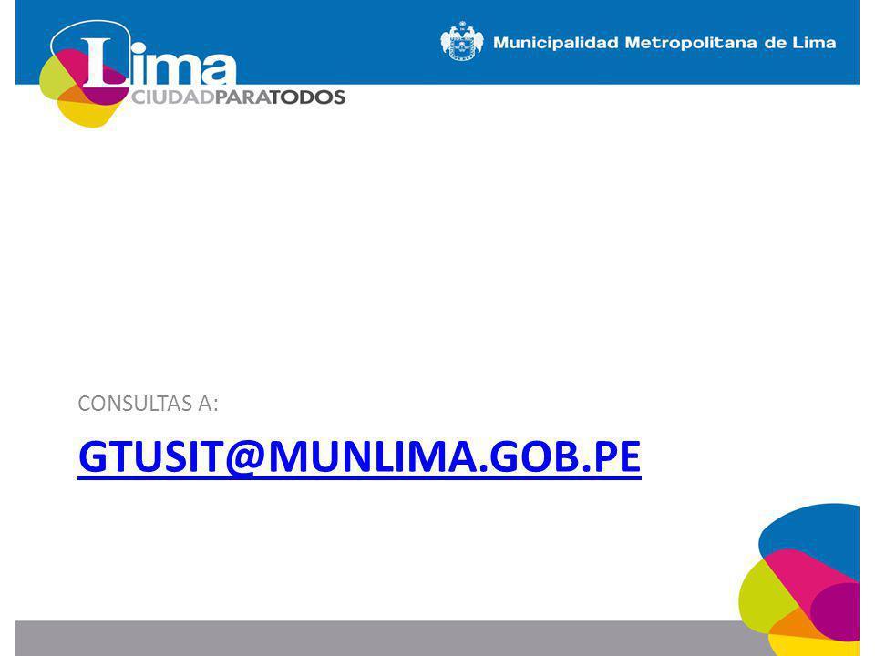 GTUSIT@MUNLIMA.GOB.PE CONSULTAS A: