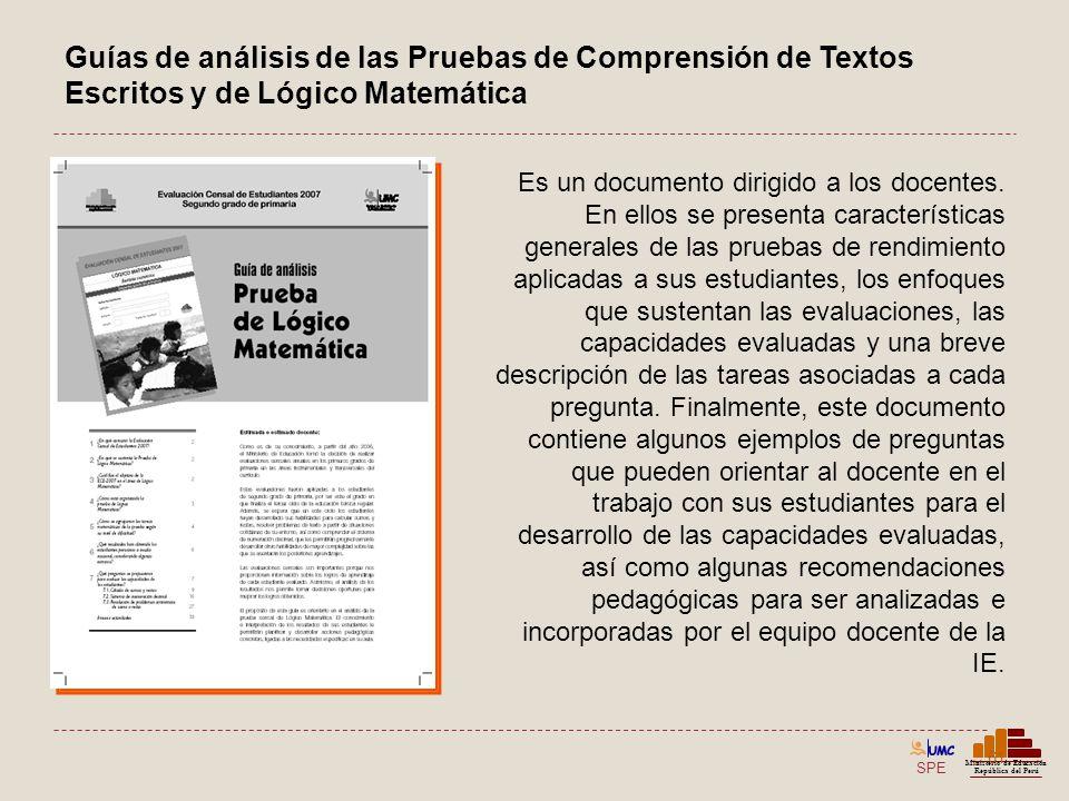 SPE Ministerio de Educación República del Perú Guías de análisis de las Pruebas de Comprensión de Textos Escritos y de Lógico Matemática 61 Es un docu